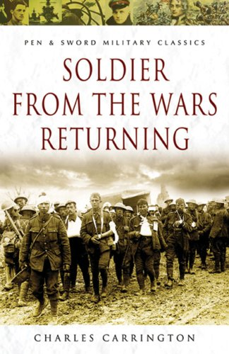 9781844153633: Soldier from the Wars Returning (Pen and Sword Military Classics)