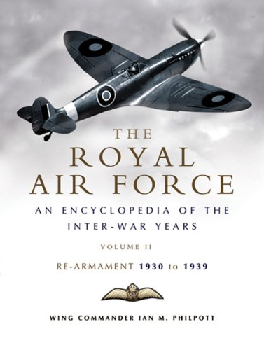 The Royal Air Force: An Encyclopedia of the Inter-war Years, Volume 2, Re-Armament 1930 to 1939.