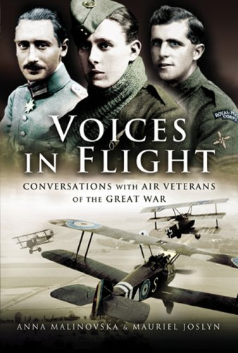 Voices in Flight: Conversations with Air Veterans of the Great War: Anna Malinovska