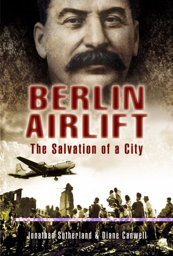 9781844154203: Berlin Airlift: The Salvation of a City