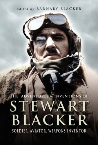 The Adventures and Inventions of Stewart Blacker: Blacker, Stewart; Blacker,