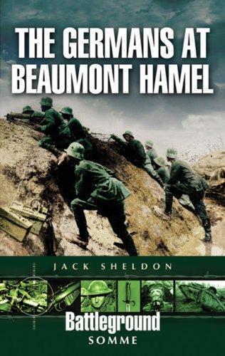 9781844154432: The Germans at Beaumont Hamel (Battleground Somme)