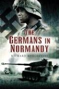 9781844154470: The Germans in Normandy
