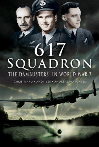9781844154692: THE DAMBUSTERS IN WORLD WAR 2 - 617 SQUADRON