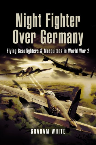 9781844154715: Night Fighter over Germany: Flying Beaufighters and Mosquitoes in World War 2