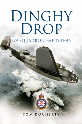 9781844154821: Dinghy Drop: 279 Squadron RAF 1941 - 46