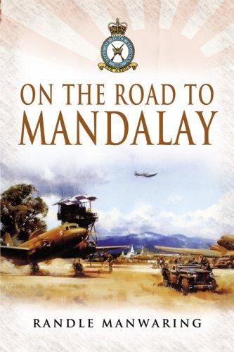 On the Road to Mandalay: Randle Manwaring