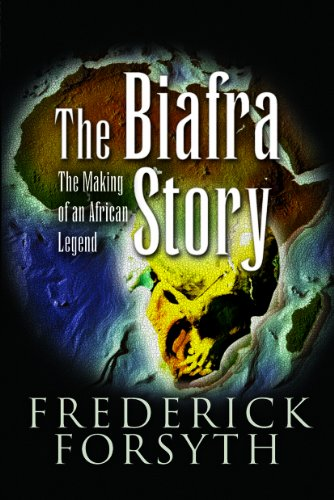9781844155231: The Biafra Story: The Making of an African Legend