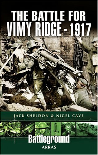 Battleground Europe - Arras - 4 volumes: 1) The Battle for Vimy Ridge 1917. 2) Gavrelle. 3) Oppy ...