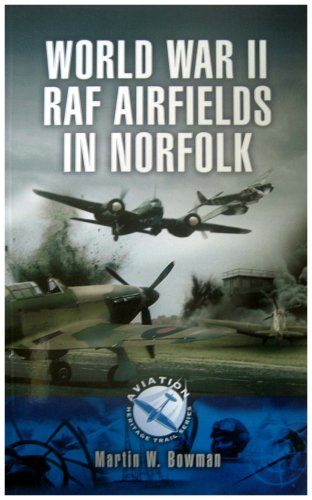World War II RAF Airfields in Norfolk.
