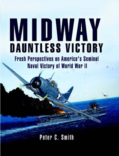 9781844155835: Midway; Dauntless Victory: Fresh Perspectives on America's Seminal Naval Victory of World War II