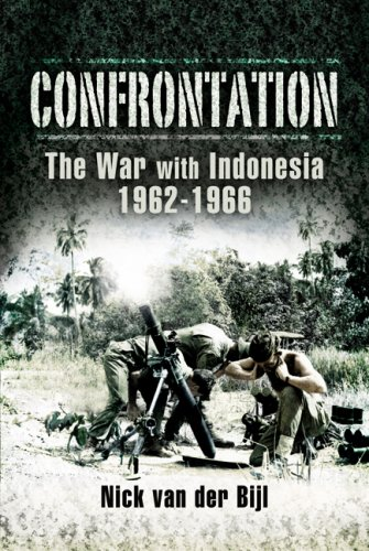 9781844155958: Confrontation, the War with Indonesia 1962-1966