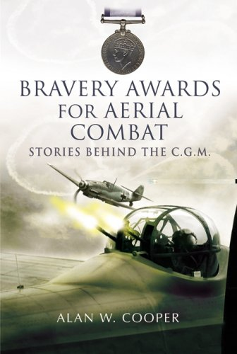 9781844155989: Bravery Awards for Aerial Combat: Stories behind the award of the CGM (Flying)