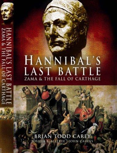 9781844156351: Hannibal's Last Battle: Zama and the Fall of Carthage