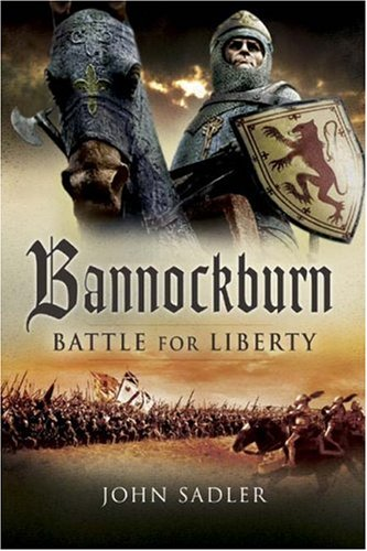 9781844156733: Bannockburn: Battle for Liberty