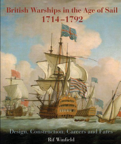 9781844157006: British Warships in the Age of Sail, 1714-1792: Design, Construction, Careers and Fates