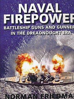 9781844157013: Naval Firepower: Battleship Guns and Gunnery in the Dreadnought Era