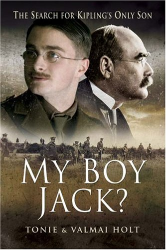 9781844157044: My Boy Jack?: The Search for Kipling's Only Son