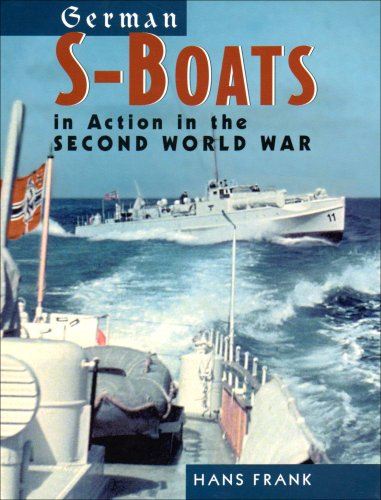9781844157167: German S-Boats: in Action in the Second World War
