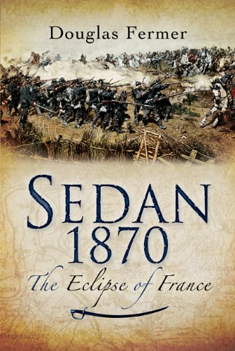 9781844157310: Sedan 1870: The Eclipse of France