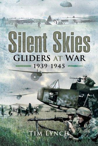 9781844157365: Silent Skies: The Glider at War 1939-1945