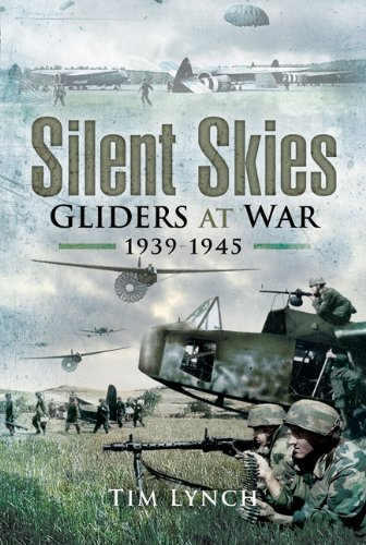 Silent Skies : Gliders War 1939-1945