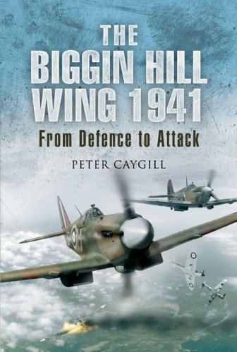 9781844157464: Biggin Hill Wing 1941, The: From Defence to Attack