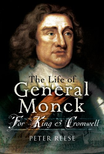 9781844157570: General Monck: for King & Cromwell: For King and Cromwell