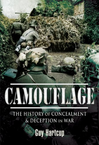 9781844157693: Camouflage: The History of Concealment and Deception in War