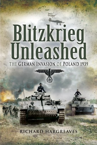 9781844157778: BLITZKRIEG UNLEASHED: The German Invasion of Poland 1939