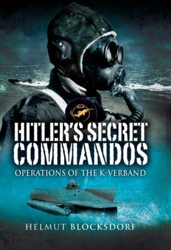 9781844157839: Hitler's Secret Commandos: Operations of the K-Verband