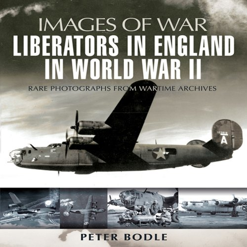 Liberators in England in World War II (Images of War) (1844158217) by Peter Bodle