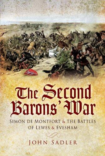 The Second Barons' War: Simon de Montfort and the Battles of Lewes and Evesham: Sadler, John