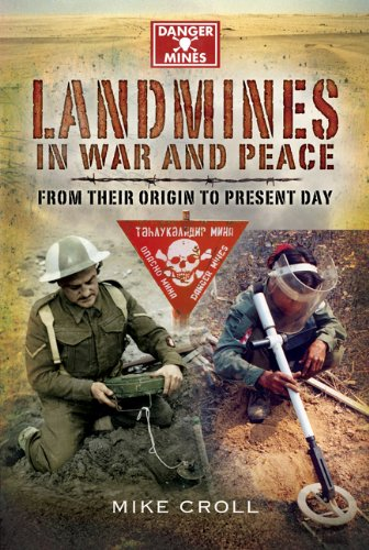 9781844158416: Landmines in War and Peace: From Their Origin to the Present Day