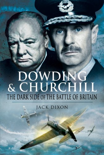 Dowding and Churchill: Dixon, Jack