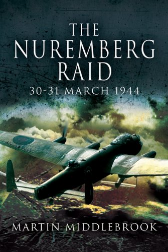 9781844158751: The Nuremberg Raid: 30-31 March 1944