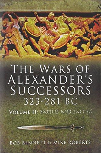 9781844159246: The Wars of Alexander's Successors 323-281 Bc: Armies, Tactics and Battles