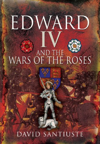 9781844159307: Edward IV and the Wars of the Roses