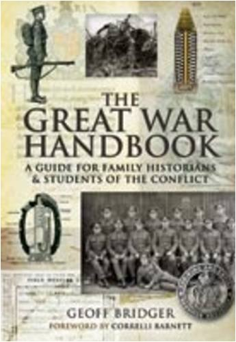 9781844159369: The Great War Handbook: A Guide for Family Historians & Students of the Conflict