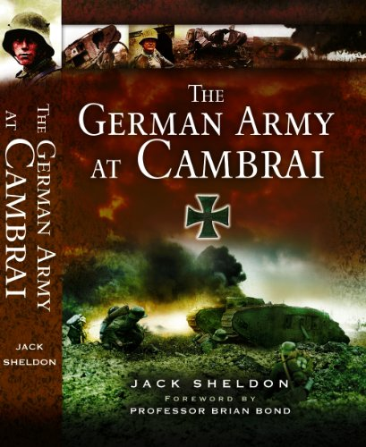 The German Army at Cambrai: Jack Sheldon