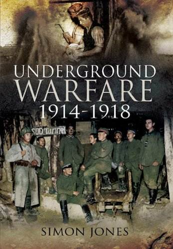 9781844159628: UNDERGROUND WARFARE 1914-1918