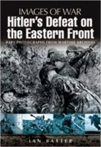 9781844159772: Hitler's Defeat on the Eastern Front (Images of War)
