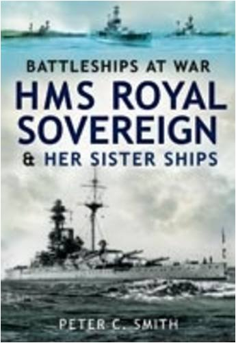 9781844159826: HMS Royal Sovereign and Her Sister Ships