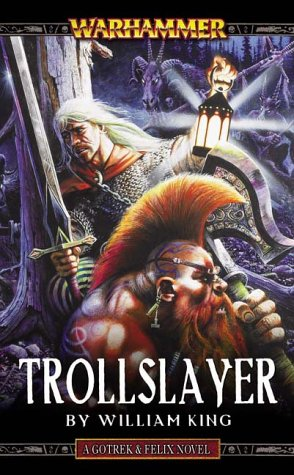 9781844160020: Trollslayer (Gotrek & Felix)