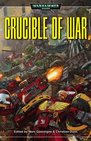 9781844160051: Crucible of War (A Warhammer 40,000 novel)