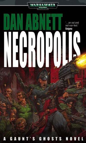 9781844160068: Necropolis (Gaunt's Ghosts)