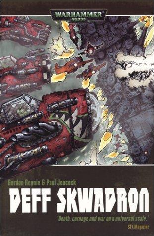 9781844160693: Deff Skwadron: Graphic Novel (Warhammer 40,000 Novels)