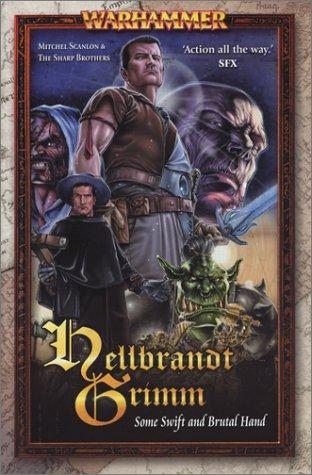 9781844160792: Hellbrandt Grimm: Some Swift and Brutal Hand