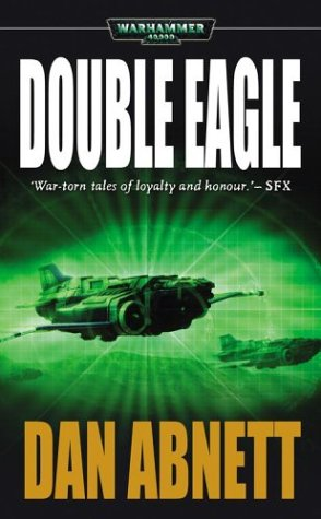 9781844160891: Double Eagle (Warhammer 40000)