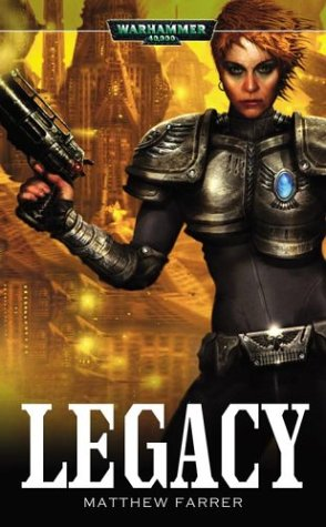 9781844160921: Legacy (Warhammer 40,000)